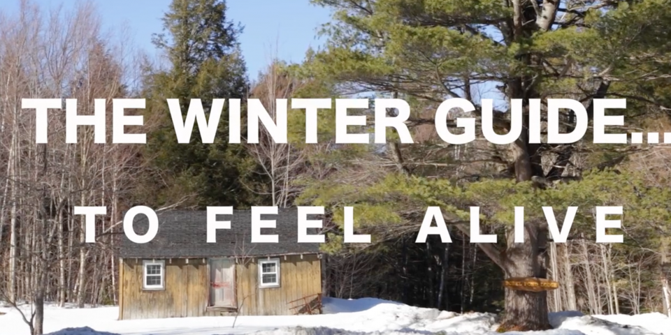 VERMONT: A WINTER GUIDE TO FEELING ALIVE